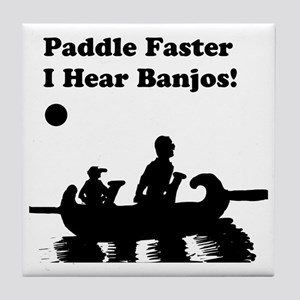 I hear banjos Tile Coaster