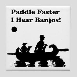 I hear banjos Tile Coaster