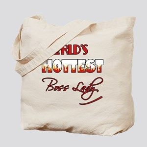 World's Hottest Boss Lady Tote Bag