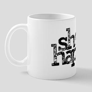 shedhappens Mug