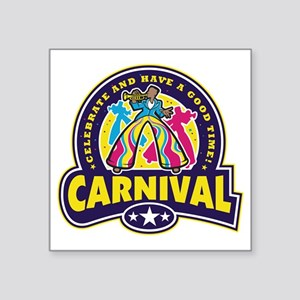 "carnival02_both Square Sticker 3"" x 3"""