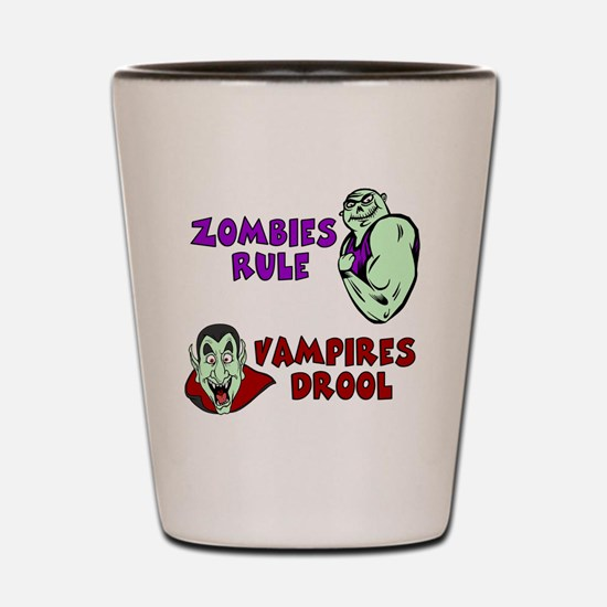 Zombies Rule Shot Glass