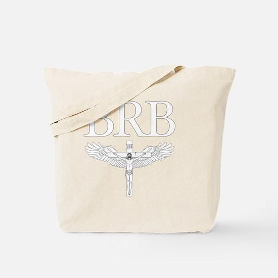BRB Jesus Tote Bag