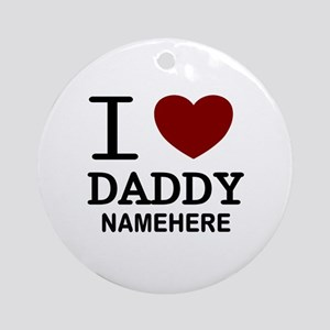 Personalized Name I Heart Daddy Ornament (Round)