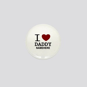 Personalized Name I Heart Daddy Mini Button