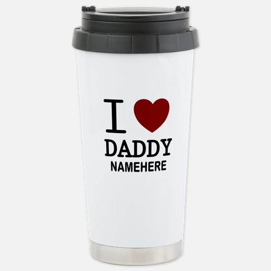 Personalized Name I Heart Daddy Stainless Steel Tr