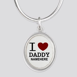 Personalized Name I Heart Daddy Silver Oval Neckla