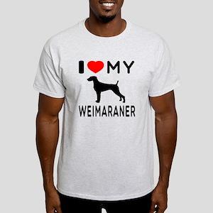 I love My Weimaraner Light T-Shirt