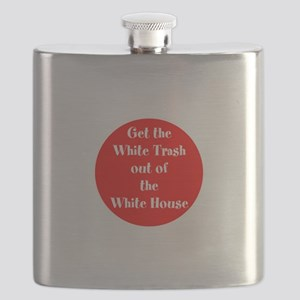 Get the White trash out of the White House Flask
