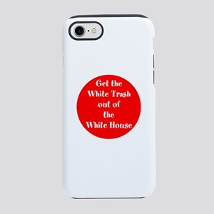 Get the White trash out of the White House iPhone