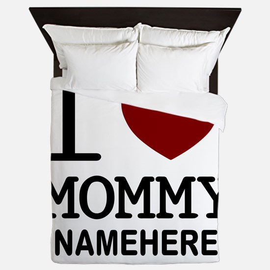 Personalized Name I Heart Mommy Queen Duvet