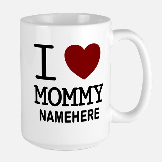Personalized Name I Heart Mommy Large Mug