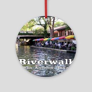 Riverwalk, San Antonio,TEXAS Round Ornament