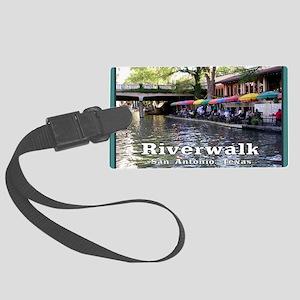 Riverwalk, San Antonio,TEXAS Large Luggage Tag