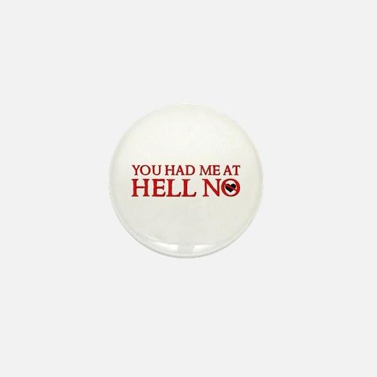 HELL NO Mini Button