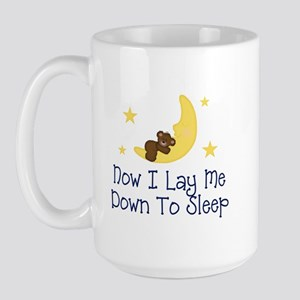 Now I Lay Me Down to Sleep Large Mug