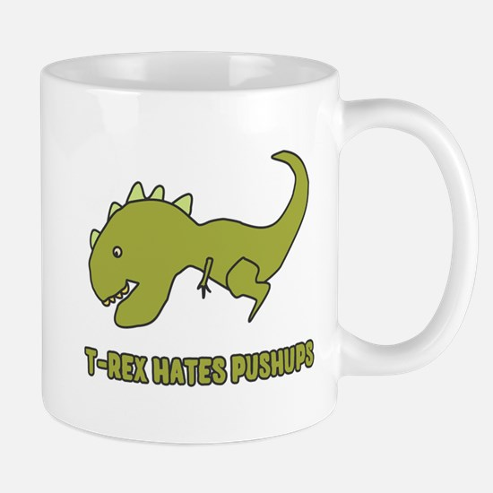 T-Rex Hates Pushups Mugs