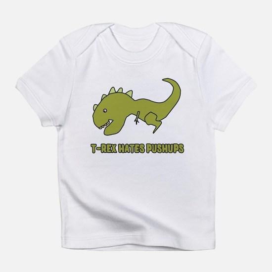 T-Rex Hates Pushups Infant T-Shirt