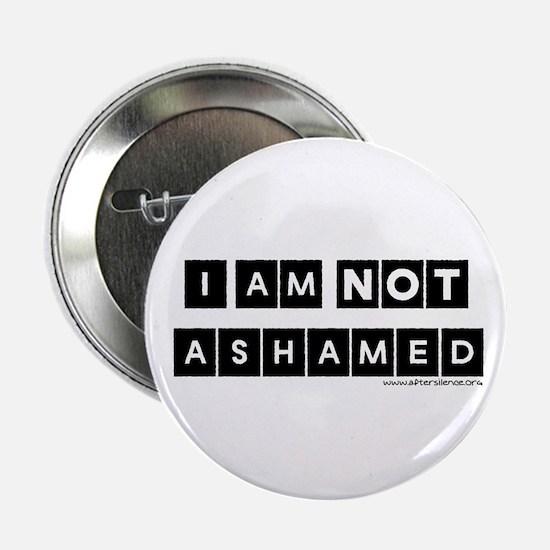 "I'm Not Ashamed 2.25"" Button (10 pack)"