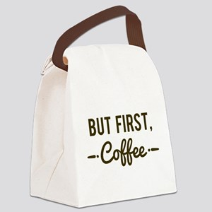 But First Coffee Canvas Lunch Bag