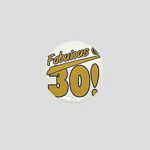 Fabulous At 30 Mini Button