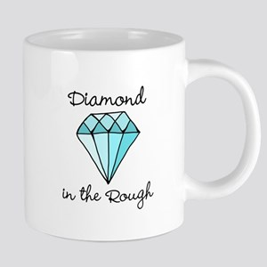 'Diamond in the Rough' Mugs