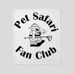 PetSafariFanClub01 Throw Blanket