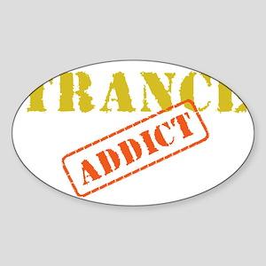 TRANCE ADDICTds Sticker (Oval)