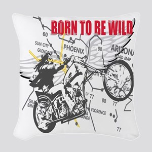 born to be wild a Woven Throw Pillow
