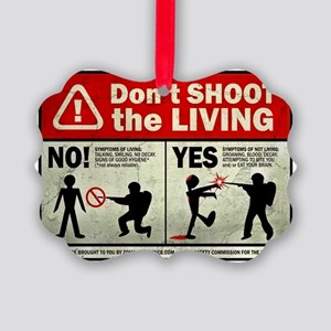 dontshoot Picture Ornament