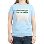 Less Thinking More Drinking Women's Pink T-Shirt