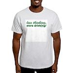 Less Thinking More Drinking Ash Grey T-Shirt