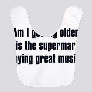 Am I Getting Older? Bib