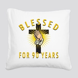 Blessed90 Square Canvas Pillow