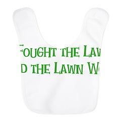 I Fought the Lawn Bib