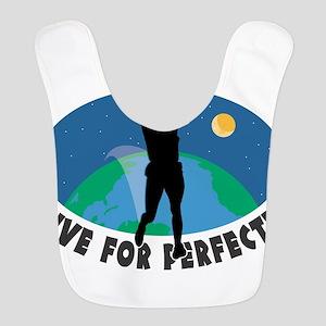 Strive for Perfection Bib