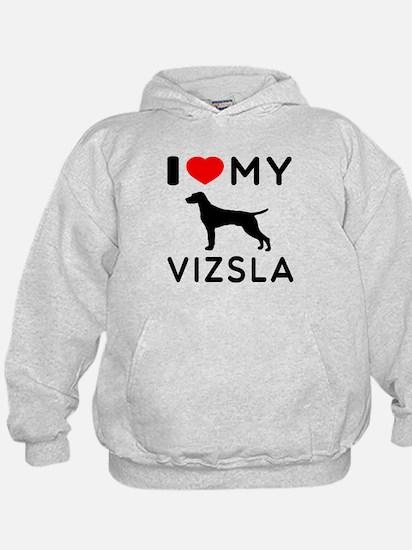 I love My Vizsla Hoodie