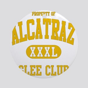 ALCATRAZ_GLEE_CLUB Round Ornament