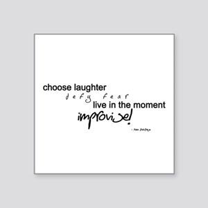 Choose Laughter - Improvise Sticker