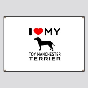 I love My Toy Manchester Terrier Banner