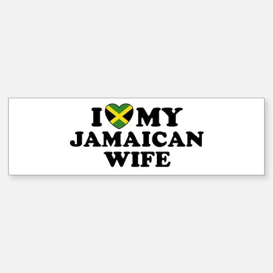 I Love My Jamaican Wife Bumper Bumper Bumper Sticker