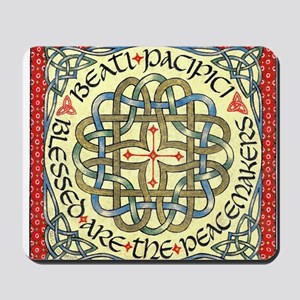 Blessed Are the Peace Makers Mousepad