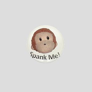 spanky - spank me (big) Mini Button