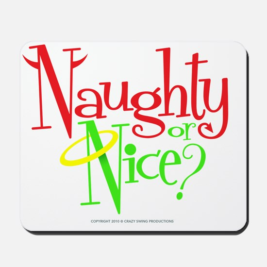 naughty-nice Mousepad