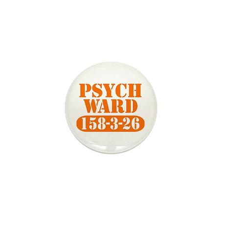 Psych Ward - Orange Mini Button