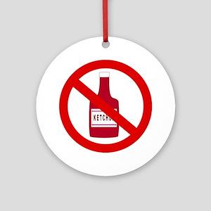 no_ketchup Round Ornament