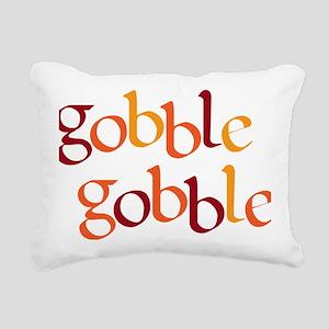 gobble gobble Rectangular Canvas Pillow
