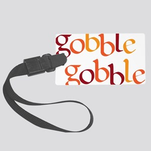 gobble gobble Large Luggage Tag