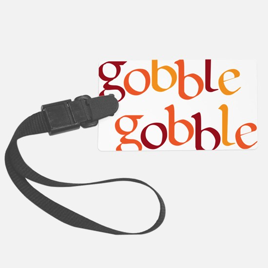 gobble gobble Luggage Tag