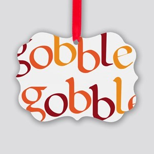 gobble gobble Picture Ornament